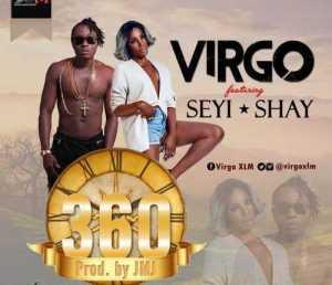 Virgo - 360 Ft. Seyi Shay